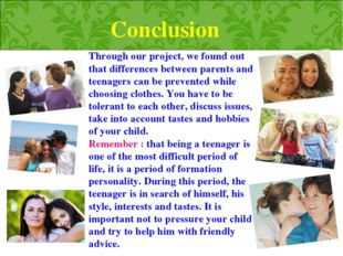 Conclusion Through our project, we found out that differences between parents
