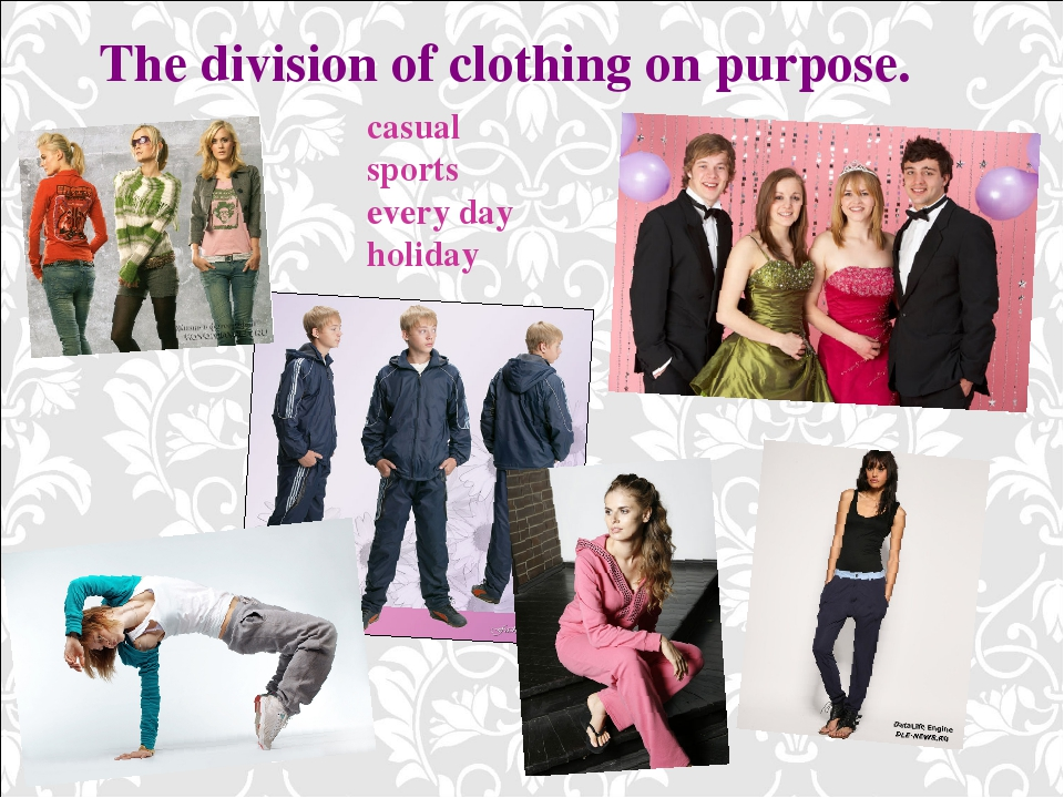 The division of clothing on purpose. casual sports every day holiday