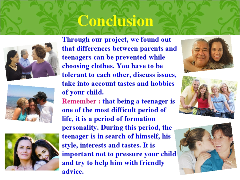 Conclusion Through our project, we found out that differences between parents...