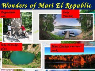 Wonders of Mari El Republic Lake Yalchik lake Morskoi glaz Mari Chodranation
