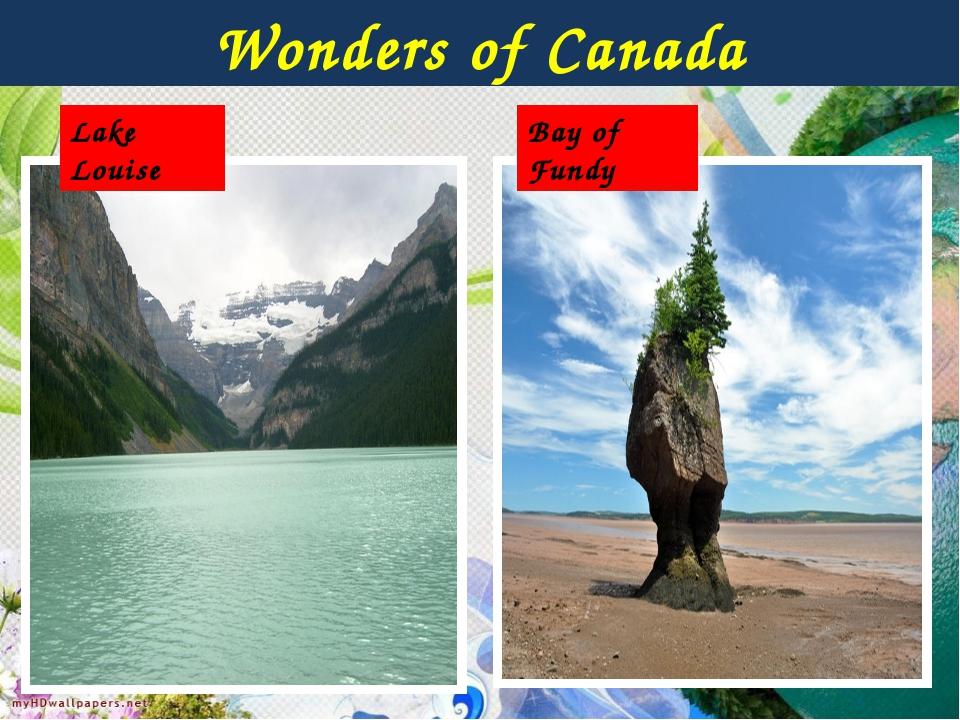 Wonders of Canada Bay of Fundy Lake Louise