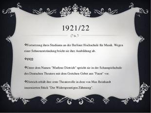 1921/22 Fortsetzung ihres Studiums an der Berliner Hochschule für Musik. Wege