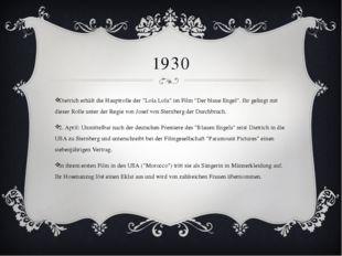 """1930 Dietrich erhält die Hauptrolle der """"Lola Lola"""" im Film """"Der blaue Engel"""""""