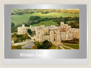 Windsor Castle Windsor Castle is the official residence of The Queen and hold