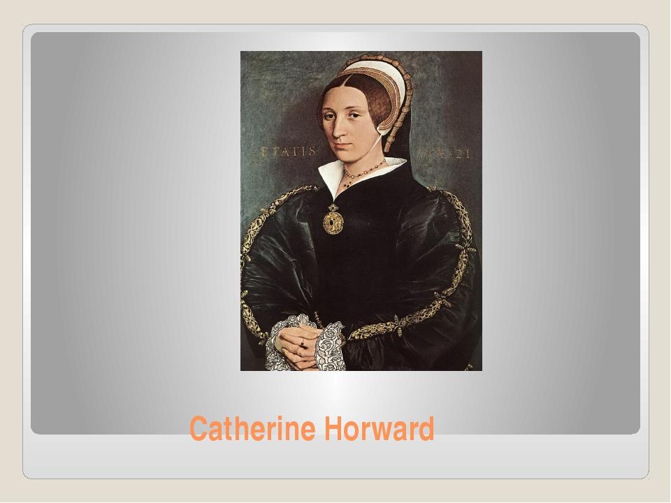 Catherine Horward