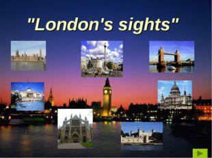 """London's sights"""