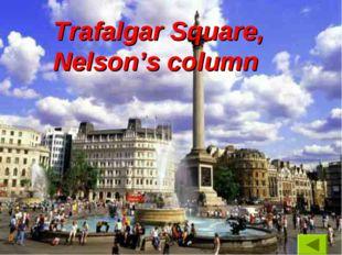 Trafalgar Square, Nelson's column