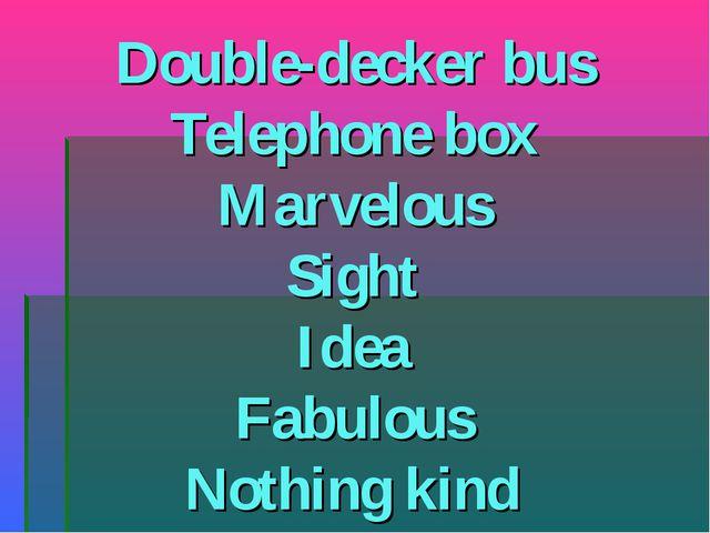 Double-decker bus Telephone box Marvelous Sight Idea Fabulous Nothing kind