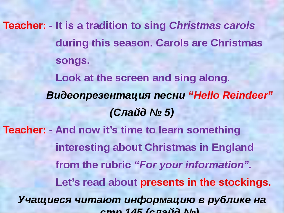 Teacher: - It is a tradition to sing Christmas carols during this season. Car...