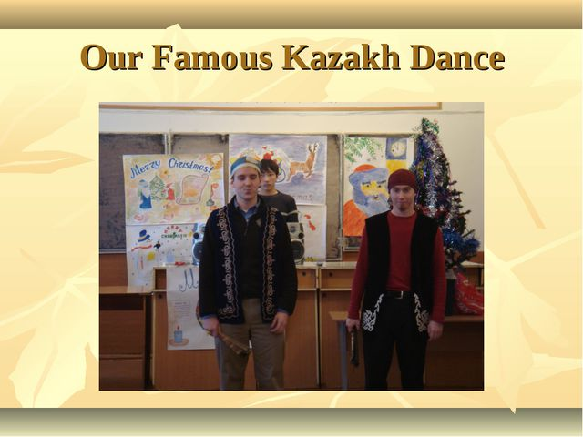 Our Famous Kazakh Dance