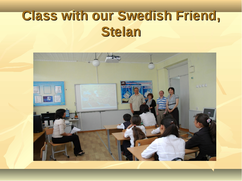 Class with our Swedish Friend, Stelan