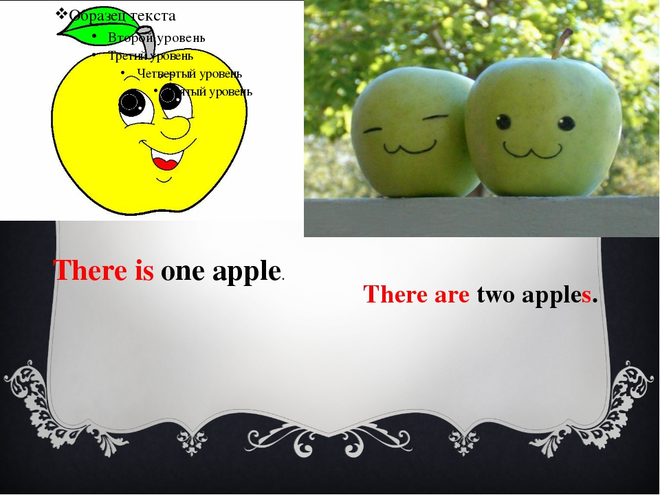 There is one apple. There are two apples.