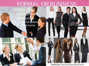 FORMAL OR BUSINESS