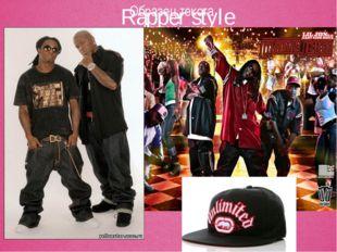Rapper style