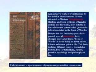 Book of Words Kunanbaev's works were influenced by his belief in human reason