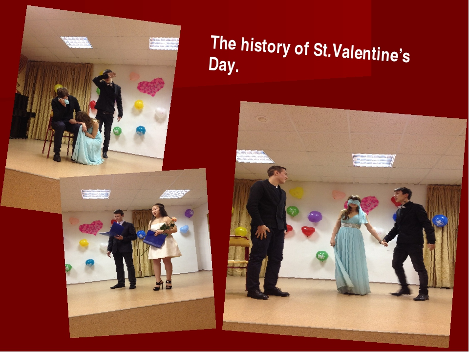 The history of St.Valentine's Day.