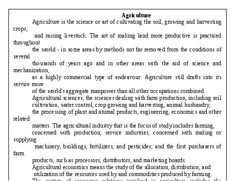 Agriculture Agriculture is the science or art of cultivating the soil, growi...