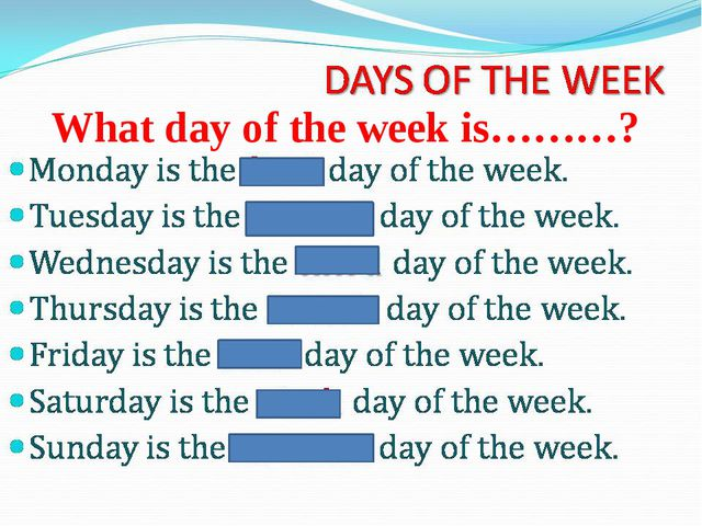 What day of the week is………?