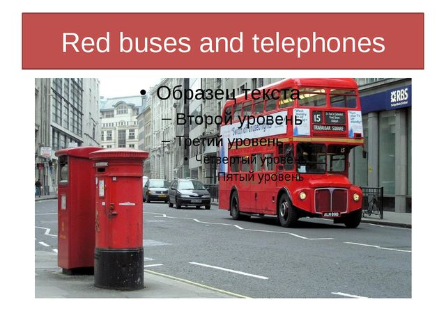 Red buses and telephones