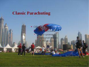 Classic parachuting Classic Parachuting