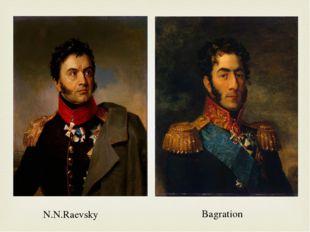 N.N.Raevsky Bagration