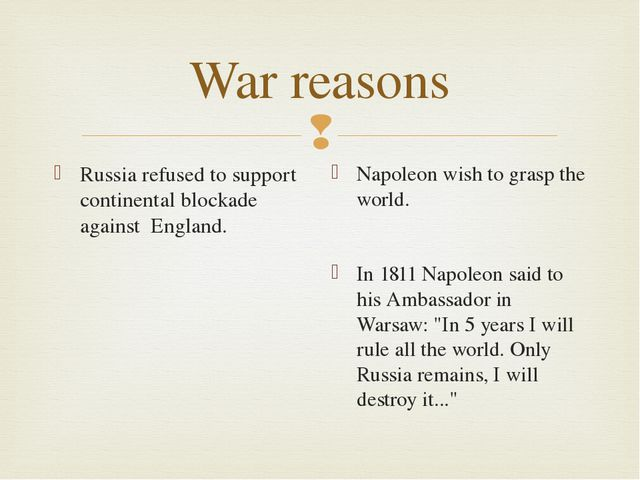 War reasons Russia refused to support continental blockade against England. N...