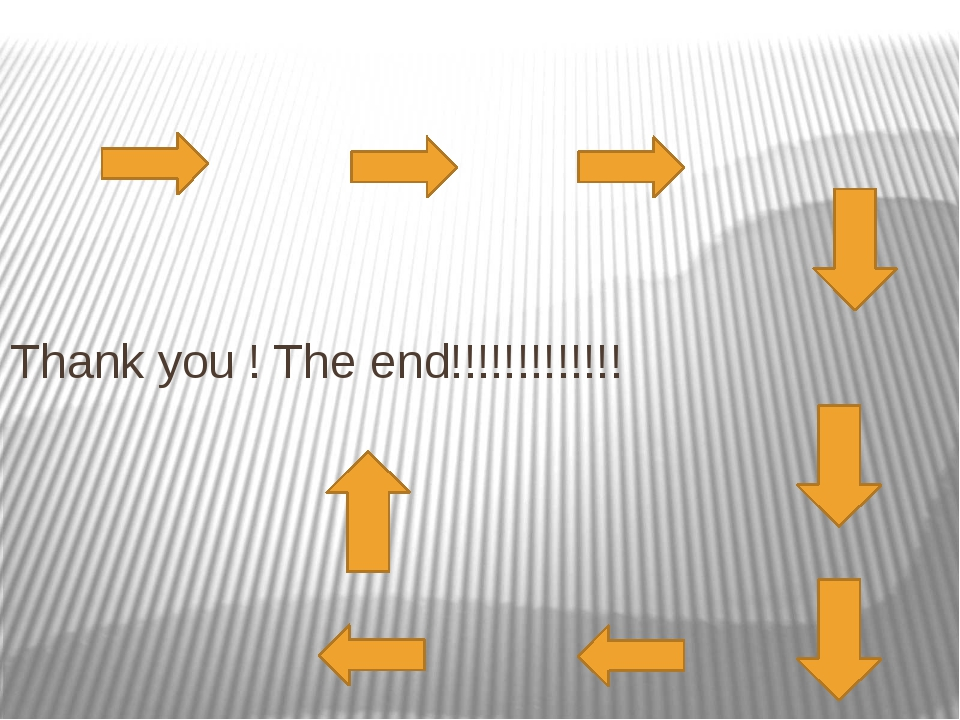 Thank you ! The end!!!!!!!!!!!!!