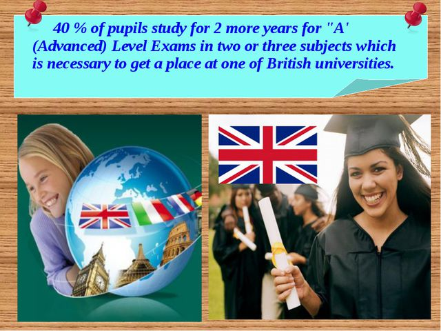 """40 % of pupils study for 2 more years for """"A' (Advanced) Level Exams in two..."""