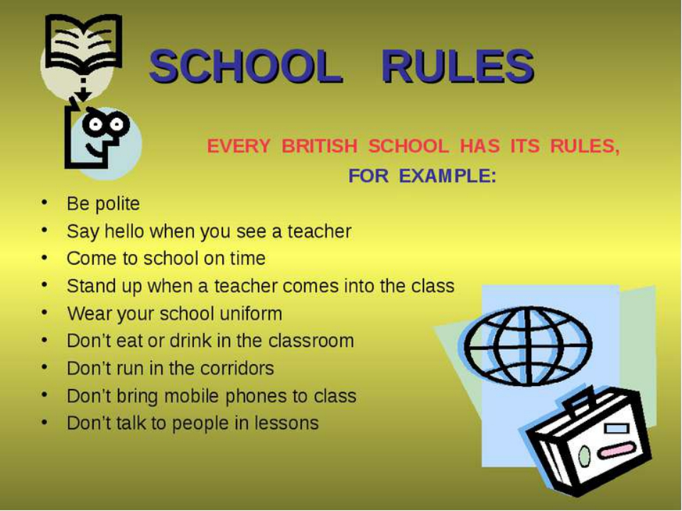 rules about school essay Pupils go to school primarily to school behaviour policies for children education essay print he reiterated that clear rules and the consistent.