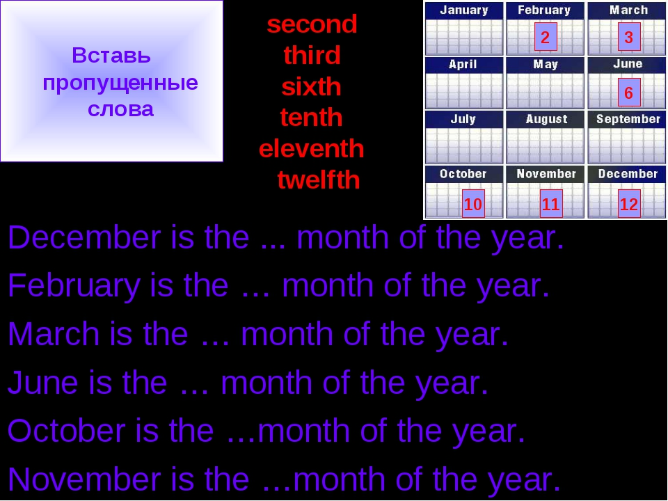 second third sixth tenth eleventh twelfth December is the ... month of the ye...