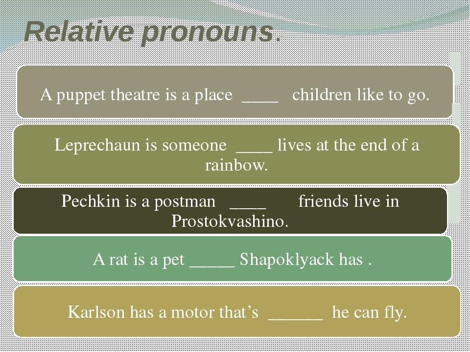 Relative pronouns.