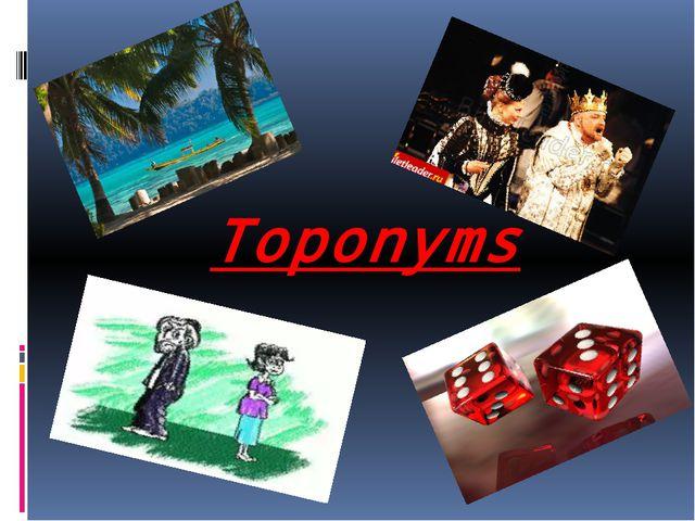 Toponyms
