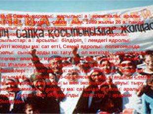 Невада-Семей, ядролық жарылысқа қарсы халықаралық қозғалыс – қоғамдық-саяси ұ