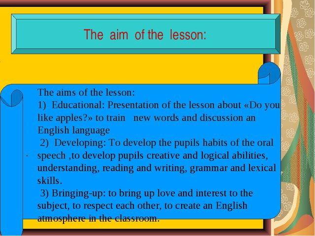 The aim of the lesson: . The aims of the lesson: 1) Educational: Presentatio...