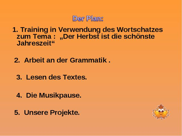 """1. Training in Verwendung des Wortschatzes zum Tema : """"Der Herbst ist die sc..."""