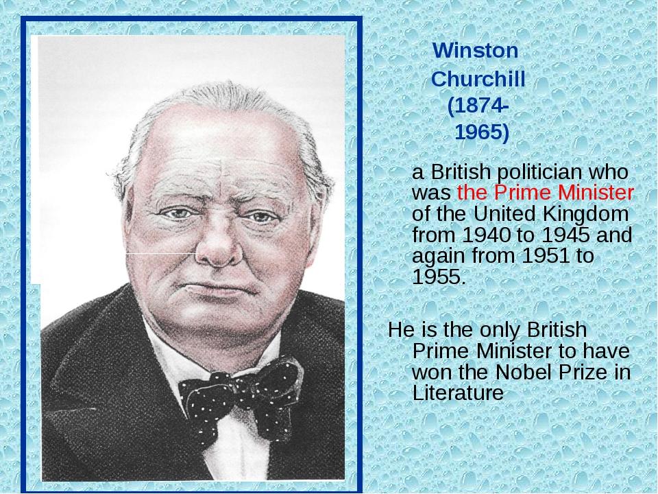 Winston Churchill (1874- 1965) a British politician who was the Prime Minist...