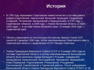 История В 1780 году образовано Саратовское наместничество в составе девяти у