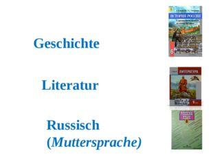 Geschichte Literatur Russisch (Muttersprache)