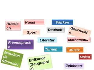 Russisch Literatur Deutsch Mathematik Geschichte Sport Erdkunde (Geographie)