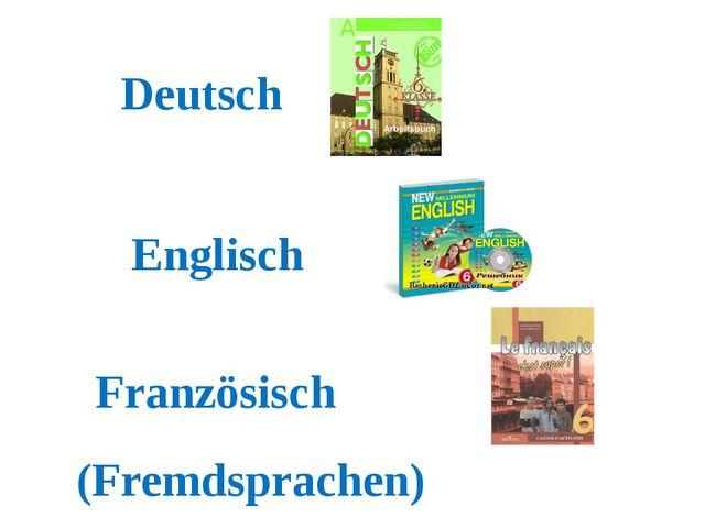 Deutsch Englisch Französisch (Fremdsprachen)