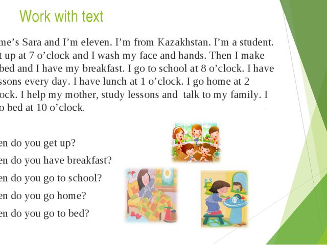 Work with text My name's Sara and I'm eleven. I'm from Kazakhstan. I'm a stud...