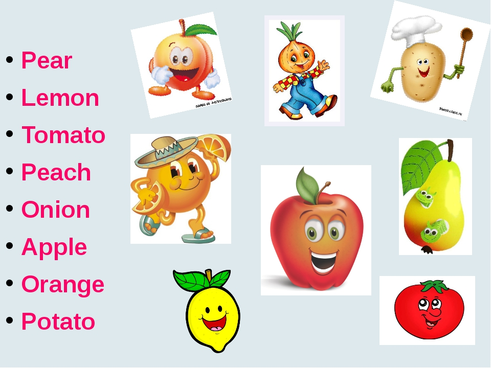 Pear Lemon Tomato Peach Onion Apple Orange Potato