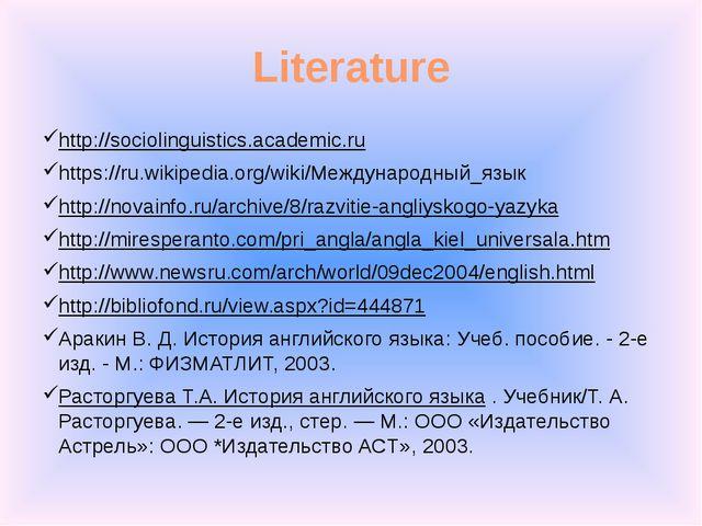 Literature http://sociolinguistics.academic.ru https://ru.wikipedia.org/wiki/...