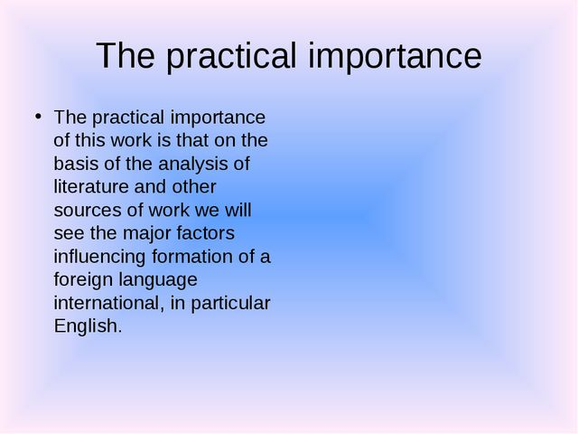 The practical importance The practical importance of this work is that on the...