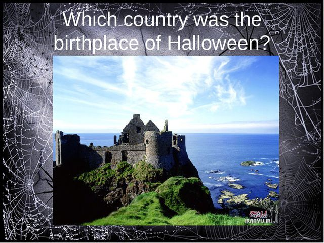 Which country was the birthplace of Halloween?