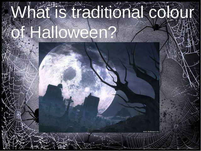 What is traditional colour of Halloween?