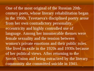 One of the most original of the Russian 20th-century poets, whose literary re
