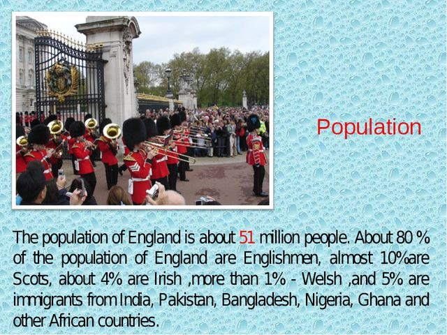 The population of England is about 51 million people. About 80 % of the popu...