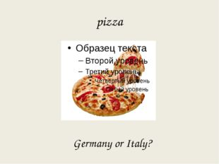 pizza Germany or Italy?