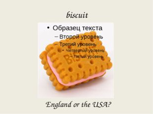 biscuit England or the USA?